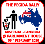 THE PEGIDA WORLD WIDE RALLY - CANBERRA 06th FEBRUARY 2016