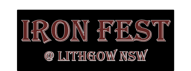 Iron Fest @ Lithgow New South Wales