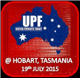 United Patriotic Front Rally in Hobart 19th July 2015